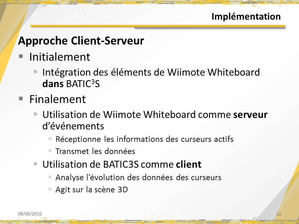 Approche Client-Serveur Initialement