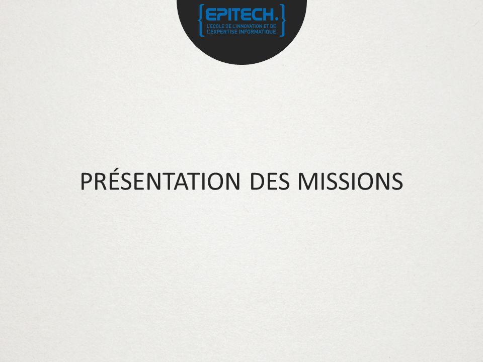 PRÉSENTATION DES MISSIONS