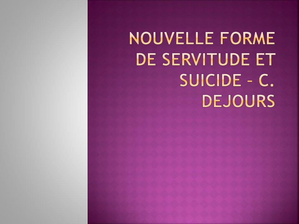 Nouvelle forme de servitude et suicide – C. Dejours