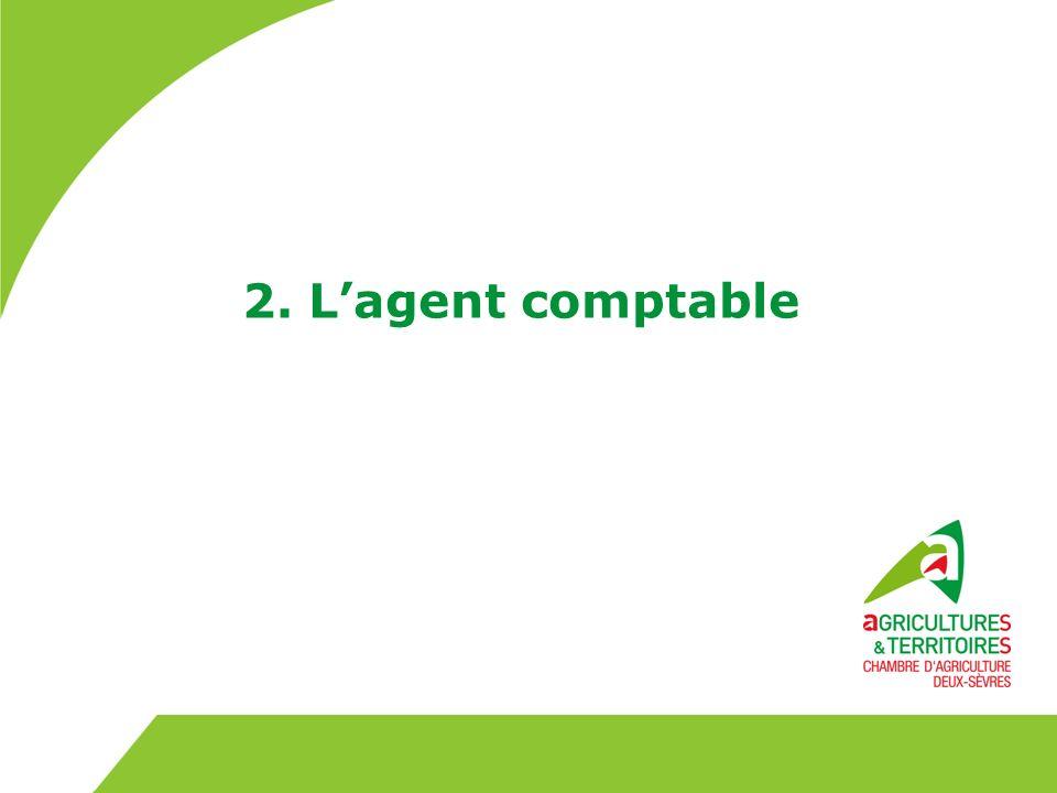2. L'agent comptable