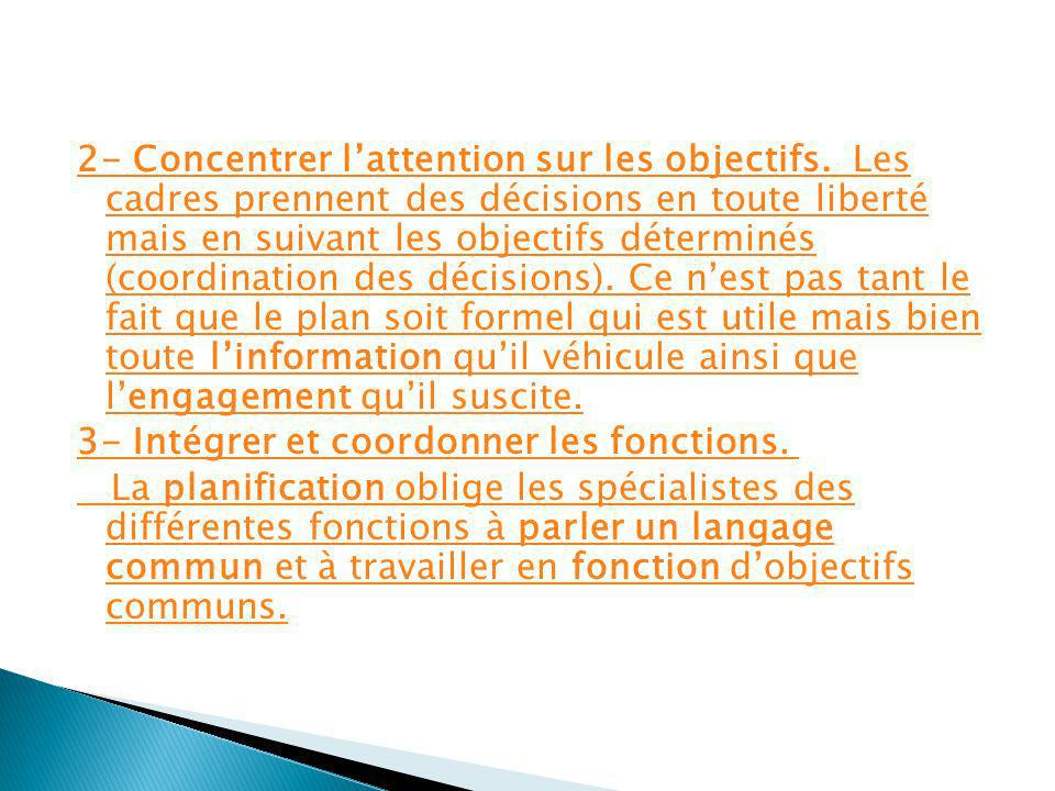 2- Concentrer l'attention sur les objectifs