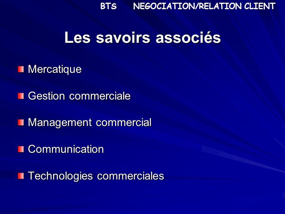 Les savoirs associés Mercatique Gestion commerciale