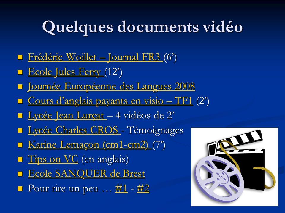 Quelques documents vidéo