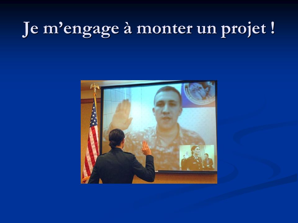 Je m'engage à monter un projet !
