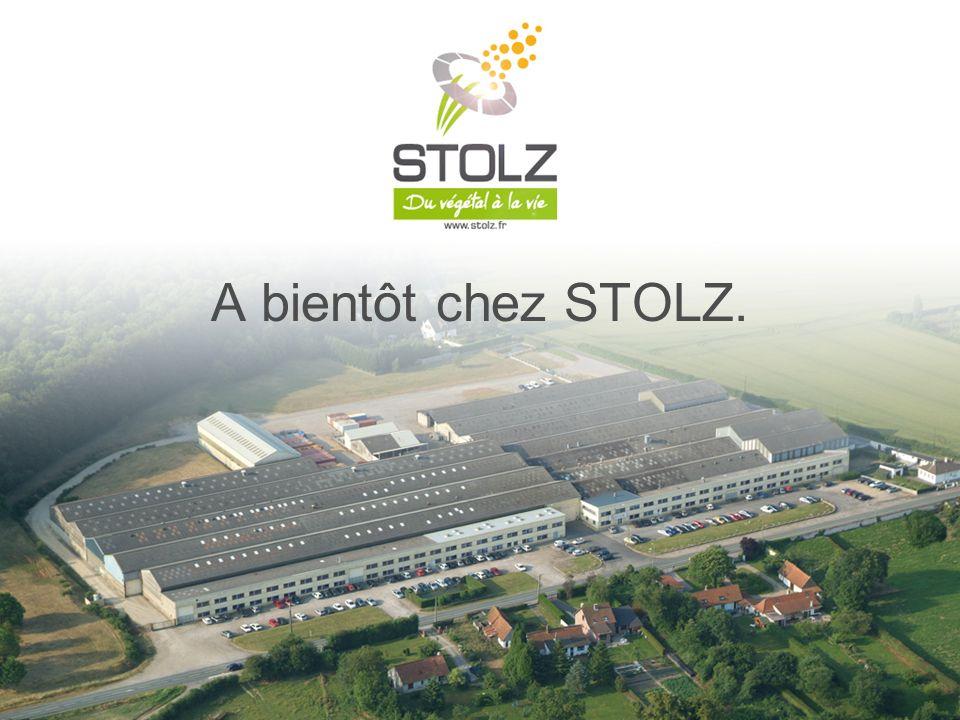 A bientôt chez STOLZ. 47