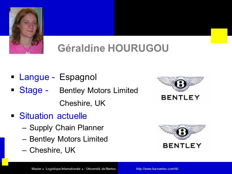 Géraldine HOURUGOU Langue - Espagnol Stage - Bentley Motors Limited