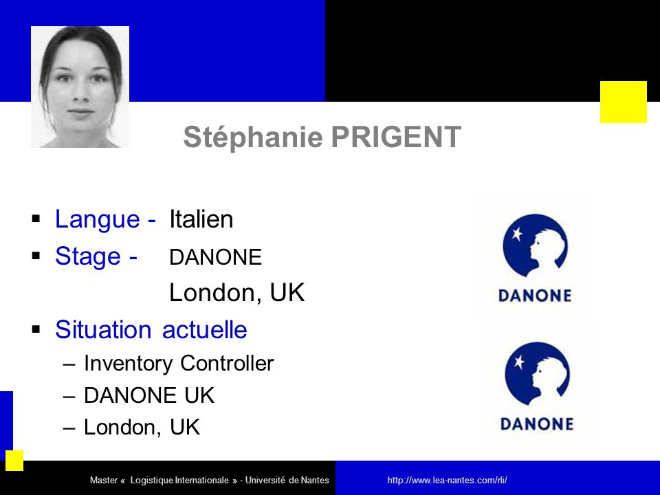 Stéphanie PRIGENT Langue - Italien Stage - DANONE London, UK