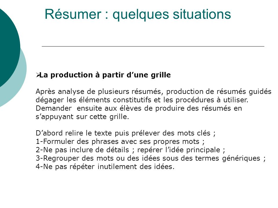 Résumer : quelques situations