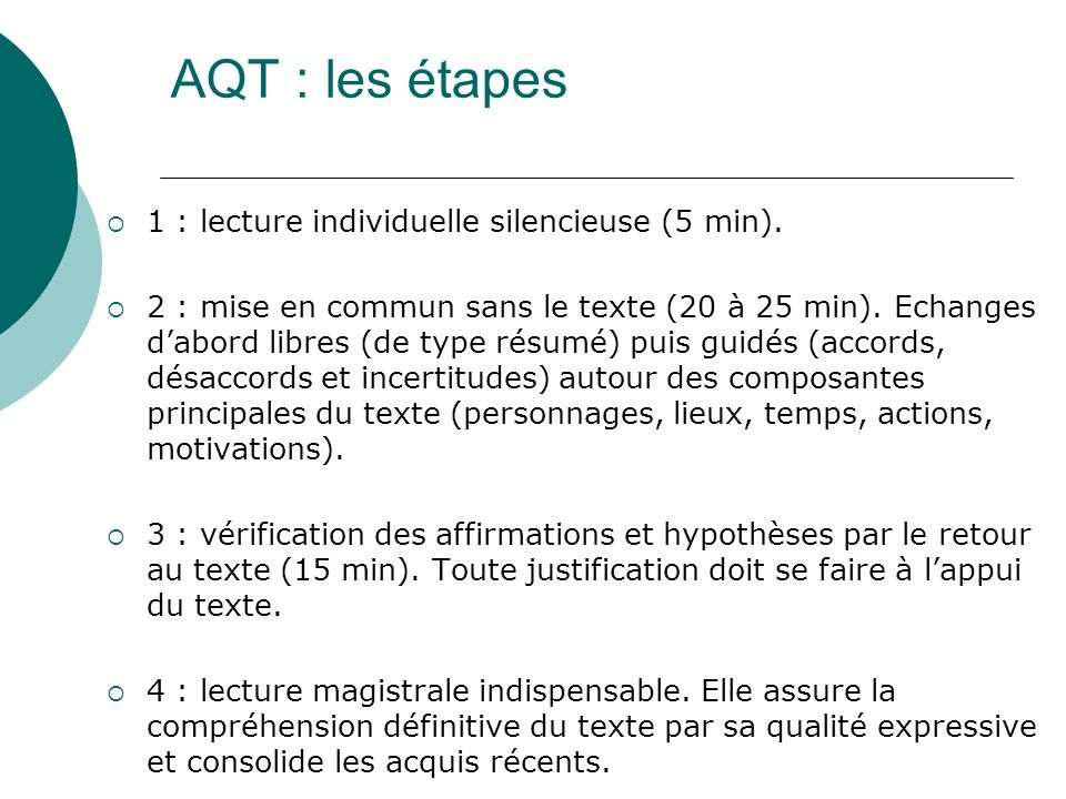 AQT : les étapes 1 : lecture individuelle silencieuse (5 min).