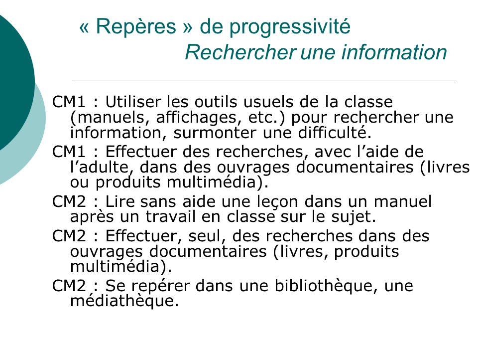 « Repères » de progressivité Rechercher une information