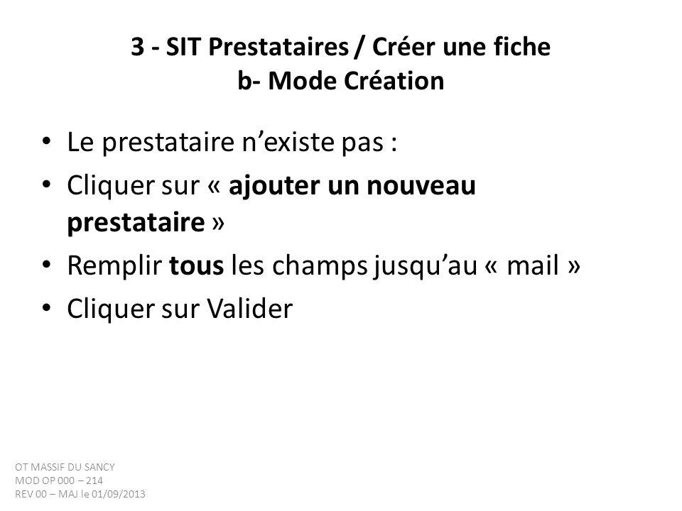 3 - SIT Prestataires / Créer une fiche b- Mode Création