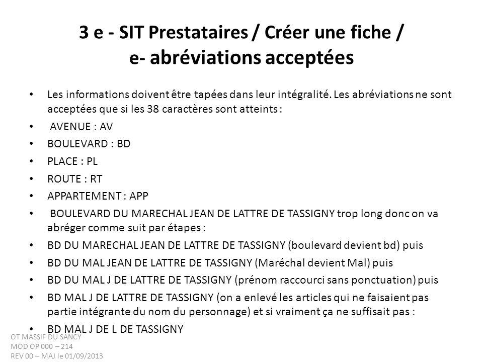 3 e - SIT Prestataires / Créer une fiche / e- abréviations acceptées