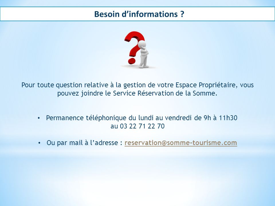 Besoin d'informations