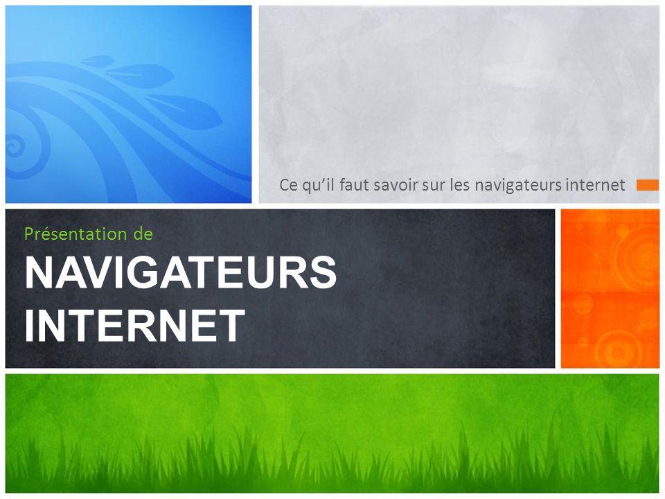 Présentation de NAVIGATEURS INTERNET