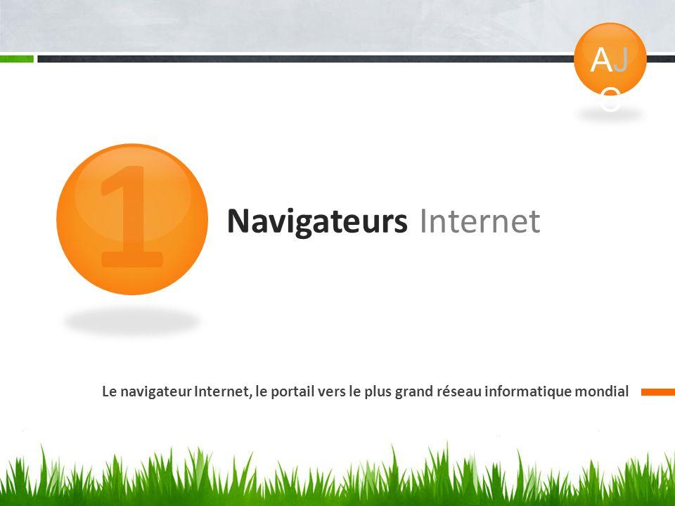 1 Navigateurs Internet AJC