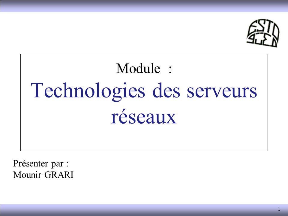 Module : Technologies des serveurs réseaux