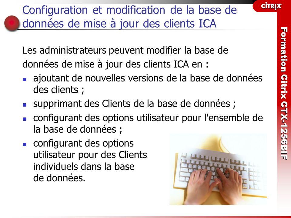 Configuration et modification de la base de données de mise à jour des clients ICA
