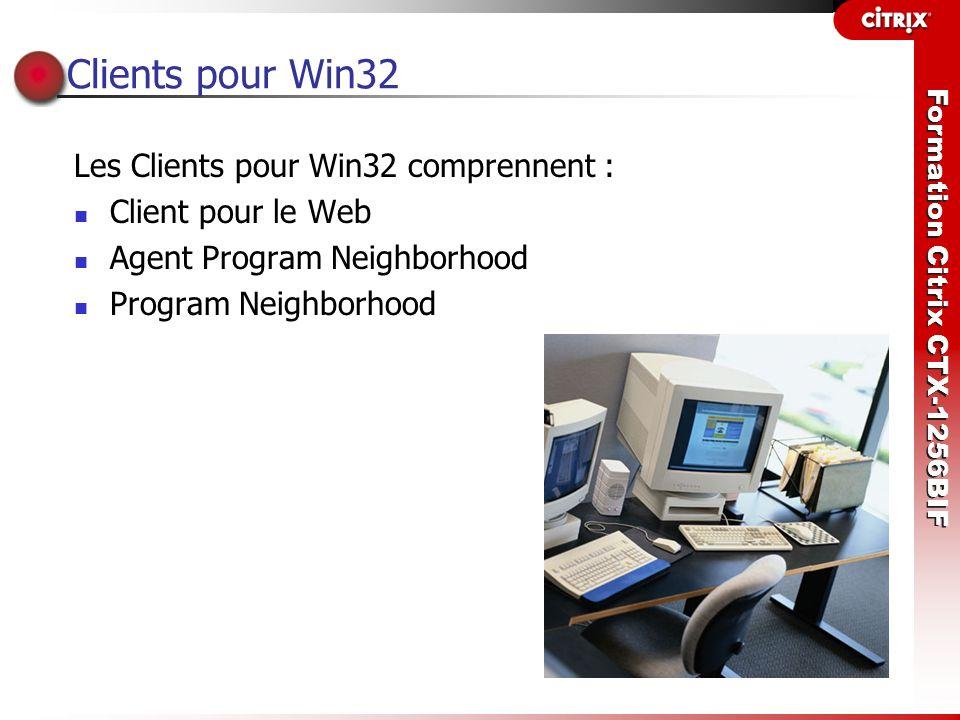 Clients pour Win32 Les Clients pour Win32 comprennent :
