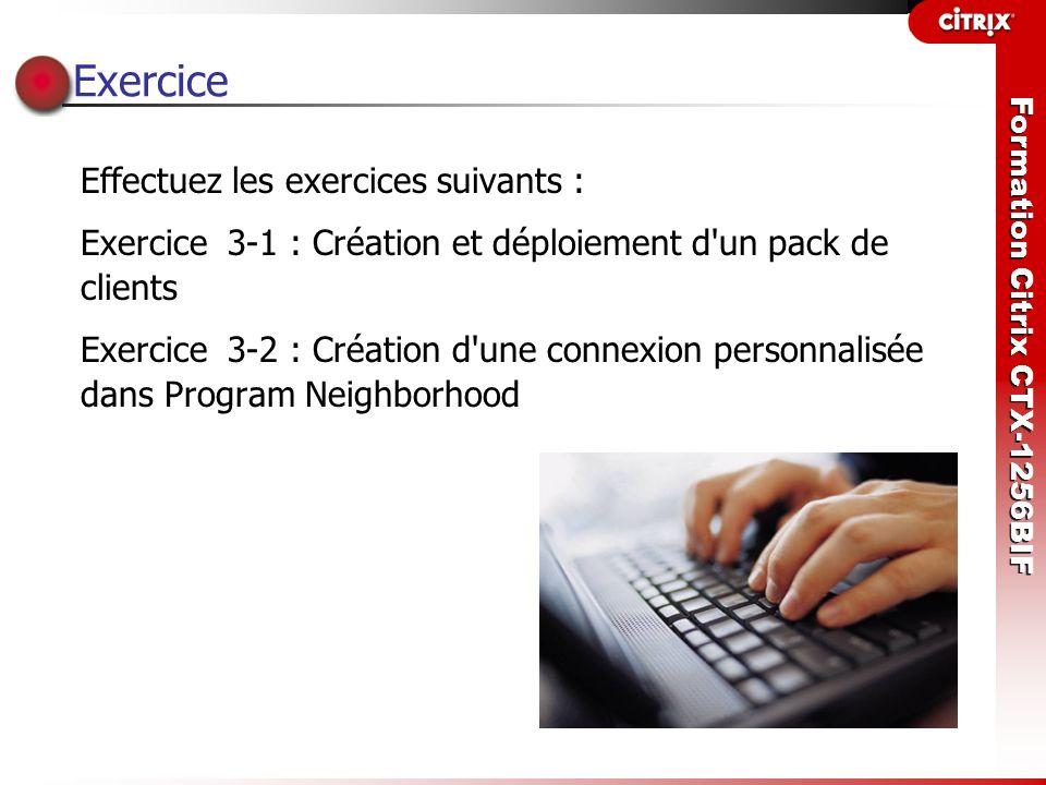 Exercice Effectuez les exercices suivants :