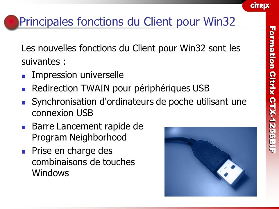 Principales fonctions du Client pour Win32