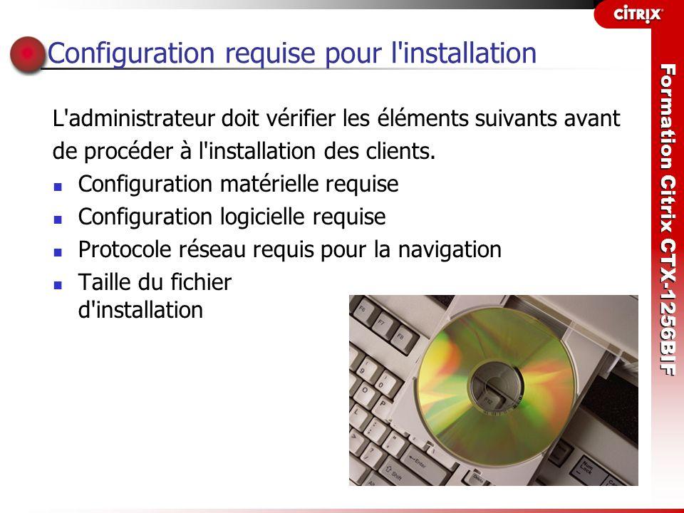 Configuration requise pour l installation