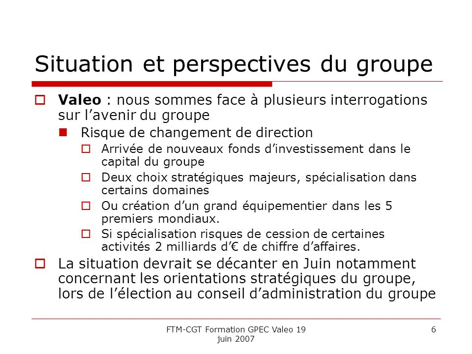 Situation et perspectives du groupe