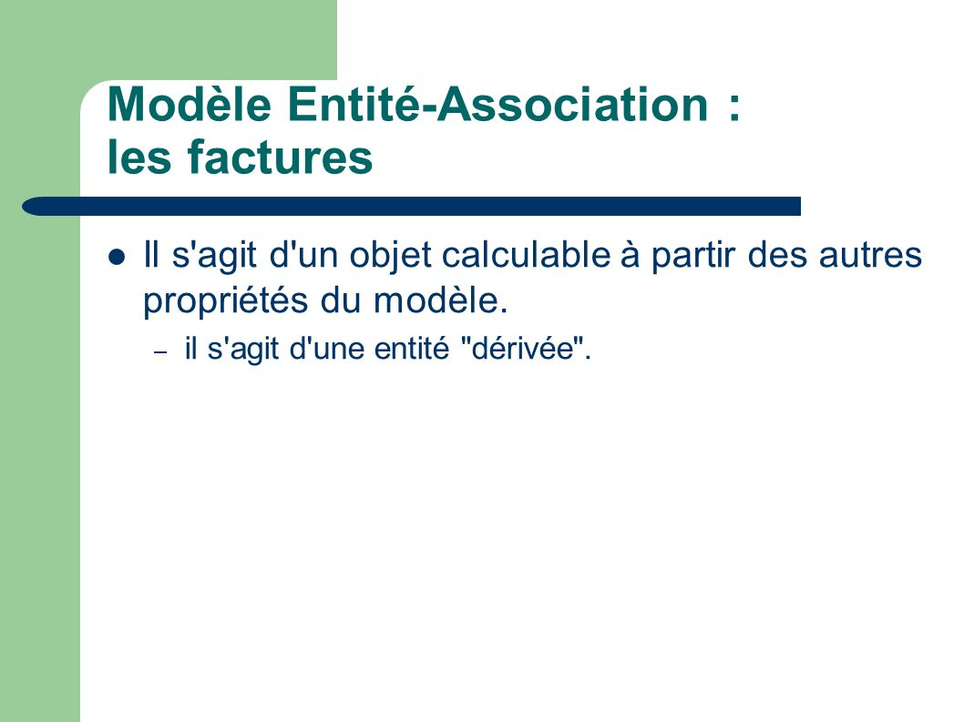 Modèle Entité-Association : les factures
