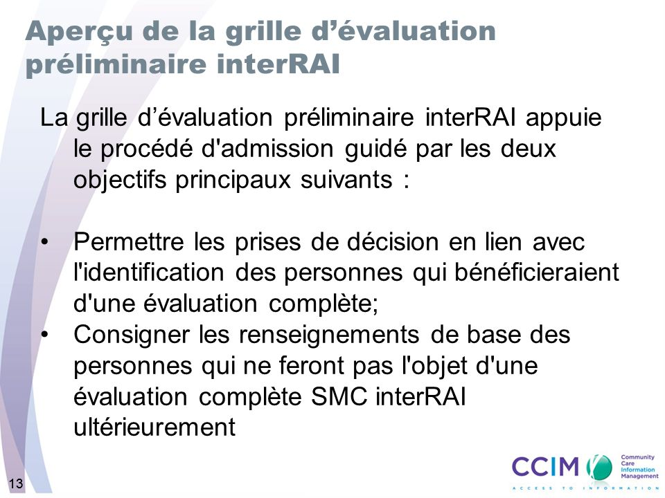 Aperçu de la grille d'évaluation préliminaire interRAI