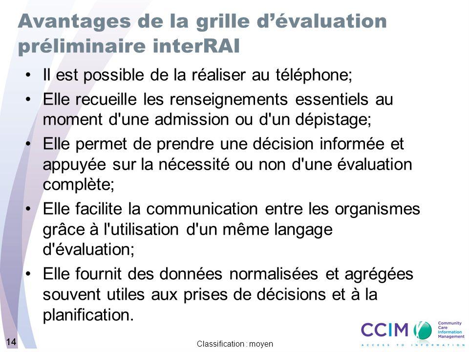 Avantages de la grille d'évaluation préliminaire interRAI