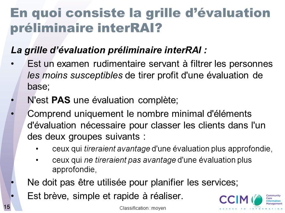 En quoi consiste la grille d'évaluation préliminaire interRAI