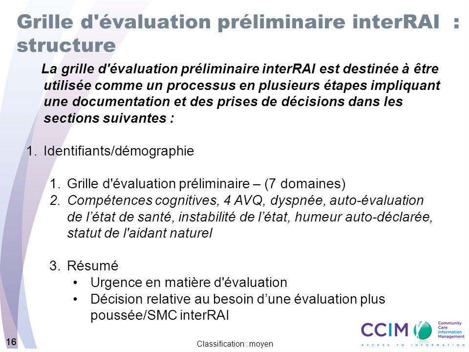 Grille d évaluation préliminaire interRAI : structure