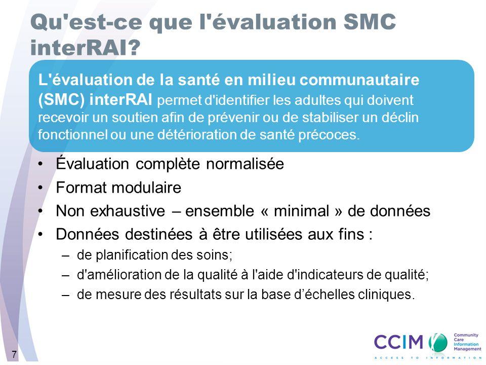 Qu est-ce que l évaluation SMC interRAI
