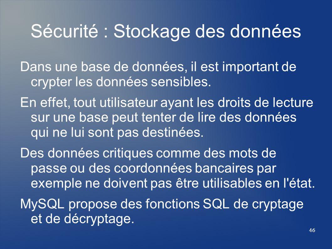 Sécurité : Stockage des données