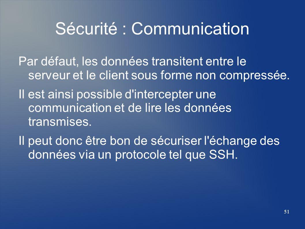 Sécurité : Communication