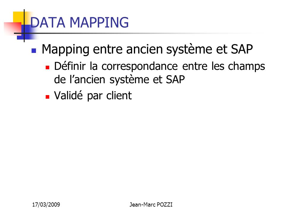 DATA MAPPING Mapping entre ancien système et SAP