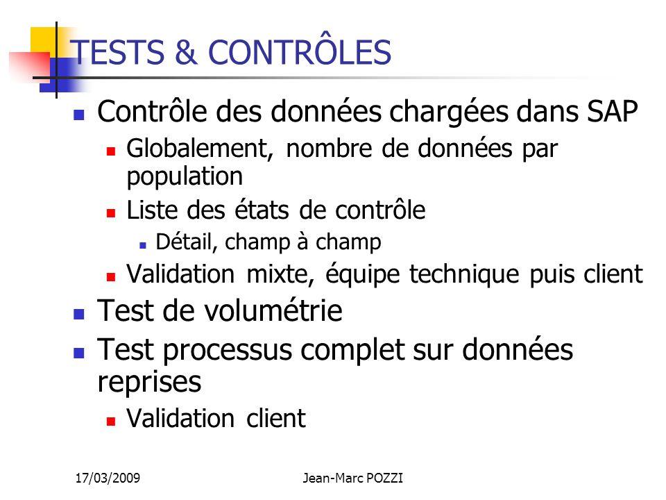 TESTS & CONTRÔLES Contrôle des données chargées dans SAP