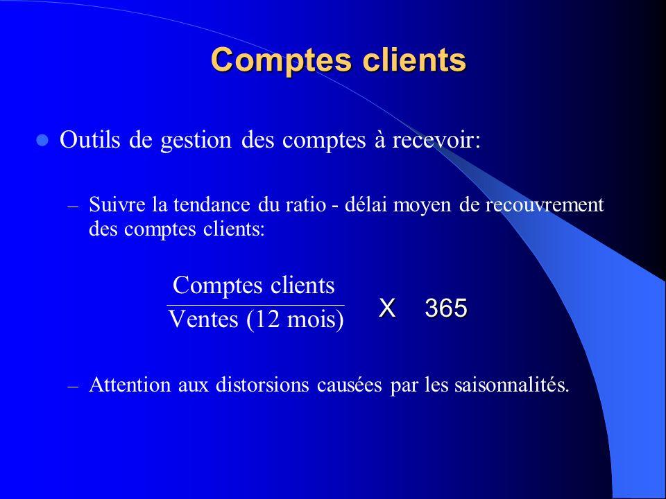 Comptes clients Outils de gestion des comptes à recevoir: