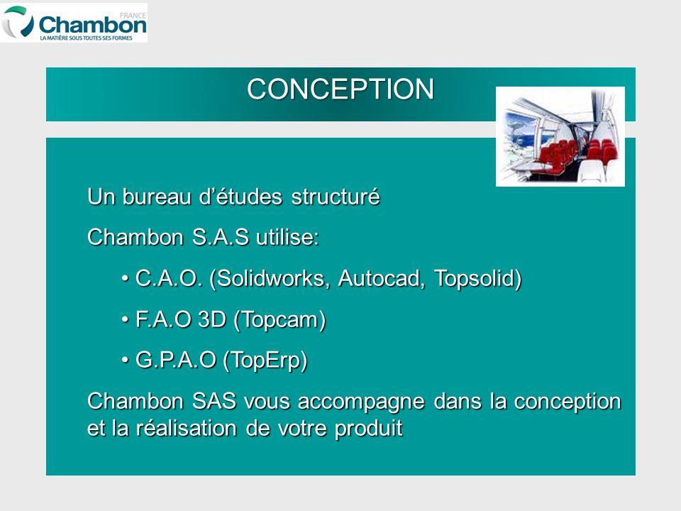 CONCEPTION Un bureau d'études structuré Chambon S.A.S utilise: