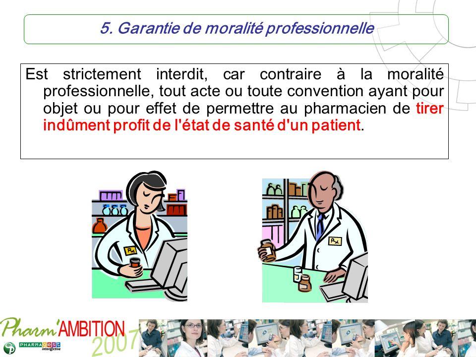 5. Garantie de moralité professionnelle