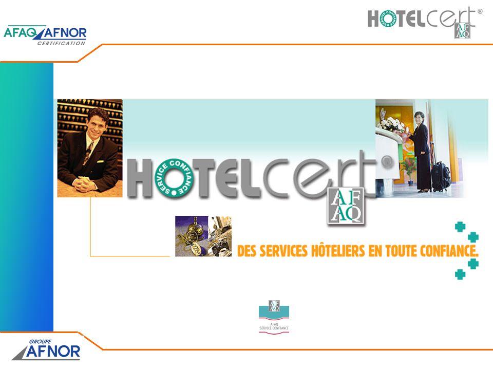 La prestation HOTELcert® est un produit AFAQ Service Confiance®