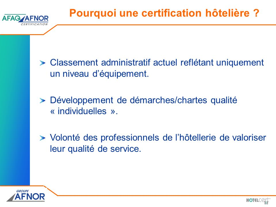 Pourquoi une certification hôtelière