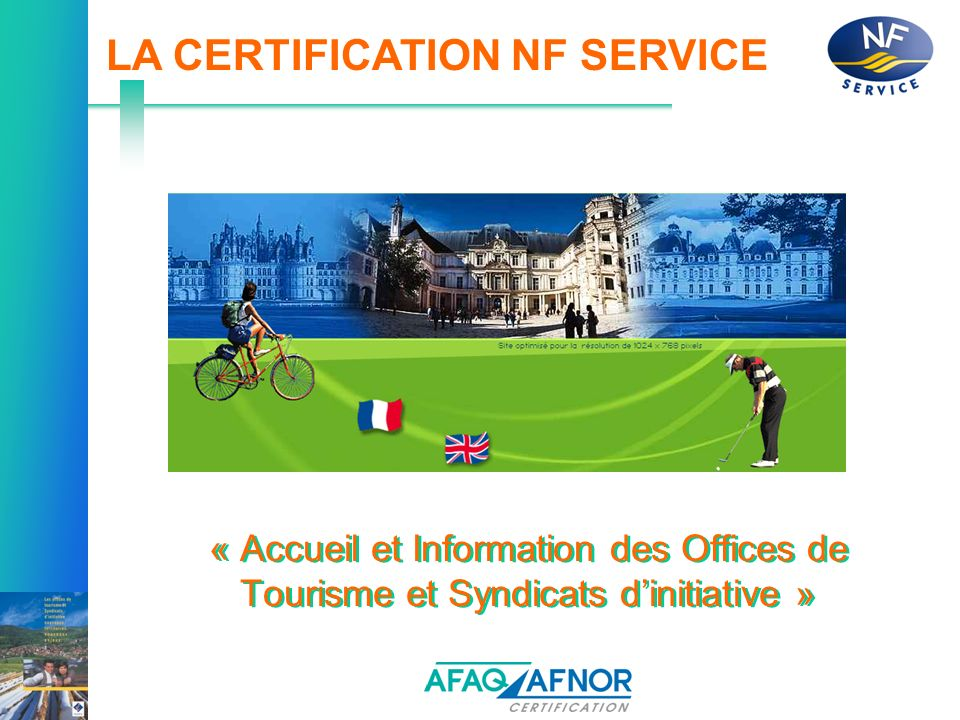 LA CERTIFICATION NF SERVICE