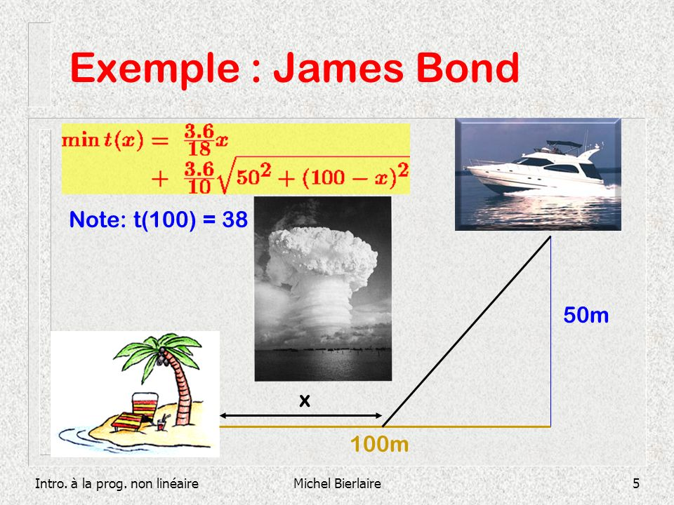 Exemple : James Bond Note: t(100) = 38 50m x 100m