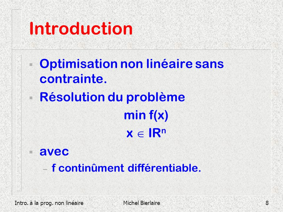 Introduction Optimisation non linéaire sans contrainte.