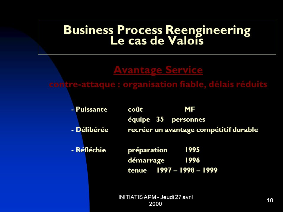 Business Process Reengineering Le cas de Valois