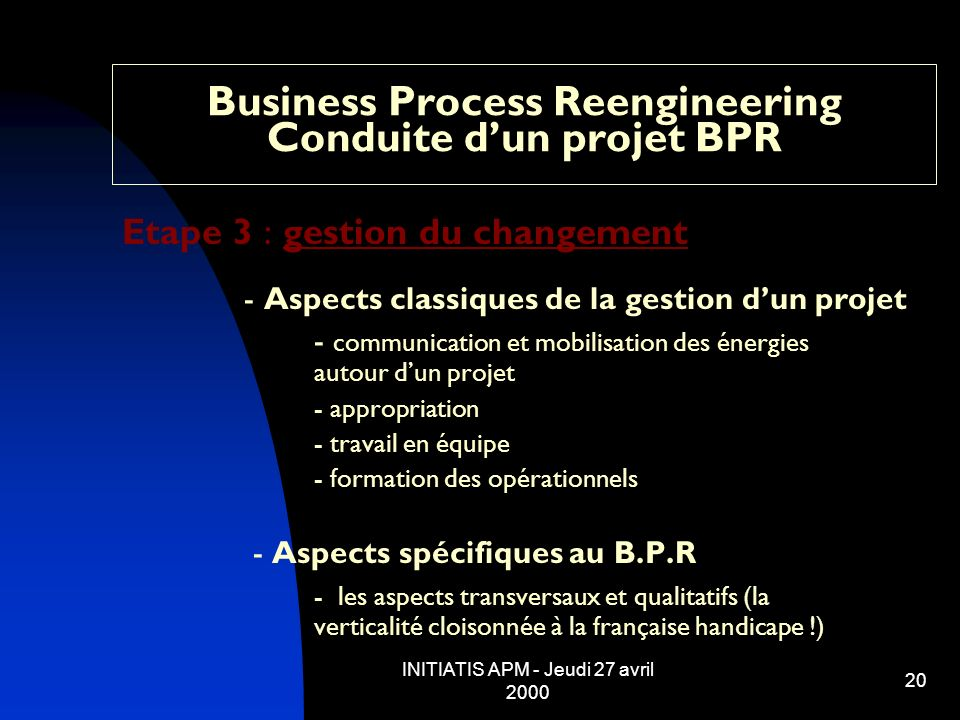Business Process Reengineering Conduite d'un projet BPR