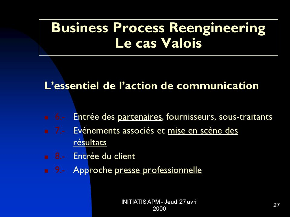 Business Process Reengineering Le cas Valois