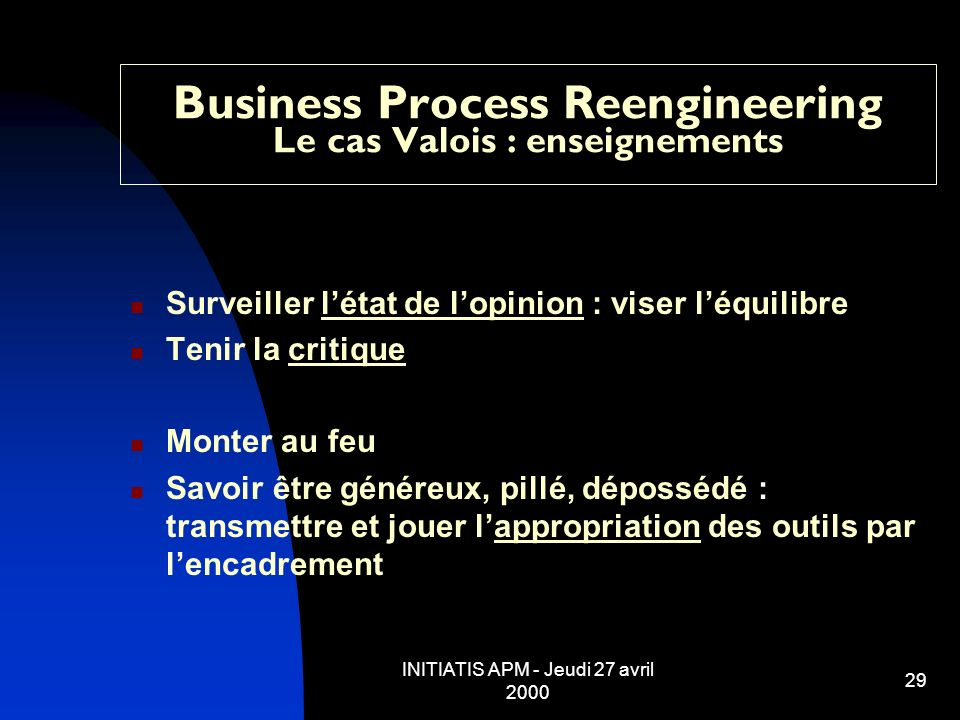 Business Process Reengineering Le cas Valois : enseignements