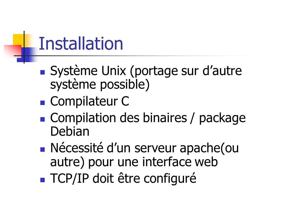 Installation Système Unix (portage sur d'autre système possible)