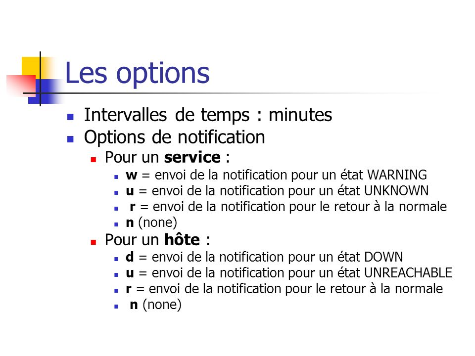 Les options Intervalles de temps : minutes Options de notification